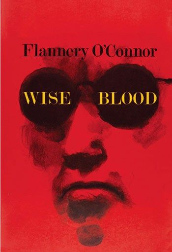 Religious Vision and Free Will in Flannery O'Connor's Novel Wise Blood