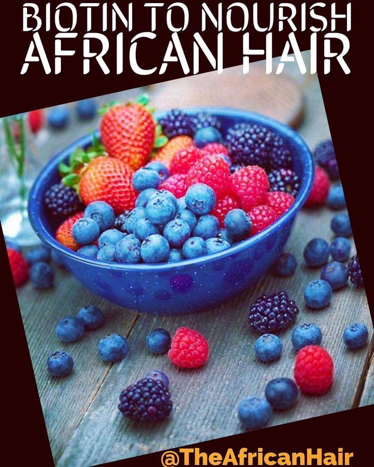Biotin nourishes African Hair