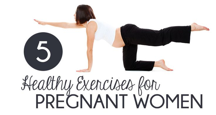 Working out when you're expecting is great for you and your baby. Here are a handful of exercises you can do safely and comfortably throughout your pregnancy.