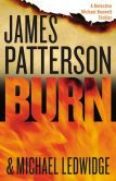 Burn (Michael Bennett Series #7) by James Patterson. Please click on the book jacket to check availability or place a hold @ Otis. (9/29/14)