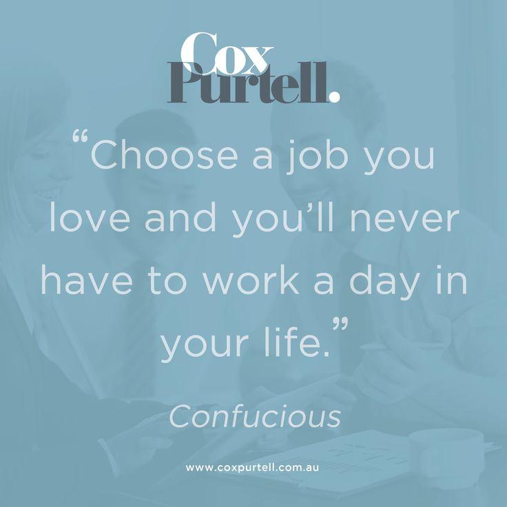 Confucious Quote - Cox Purtell Recruitment
