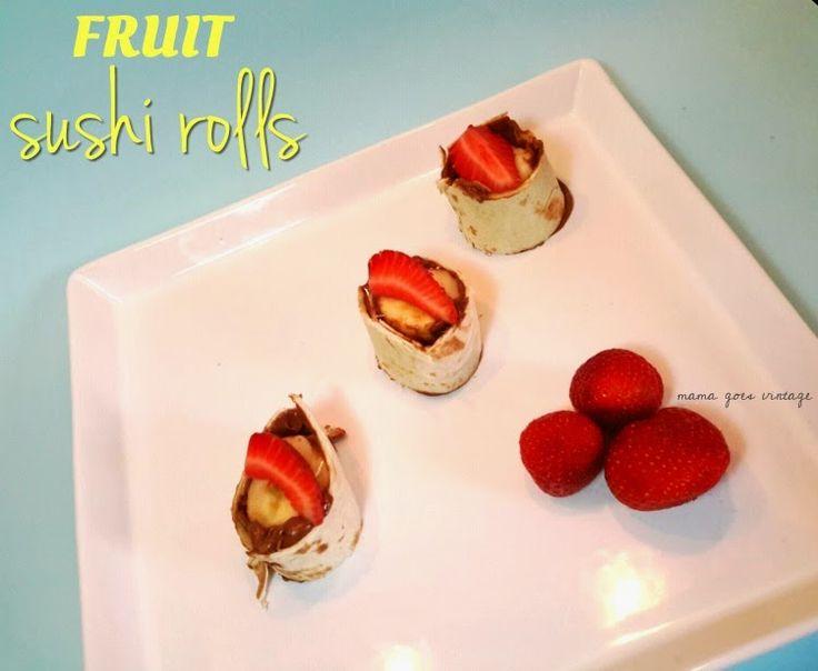 Mama goes Vintage: Fruit Sushi Rolls