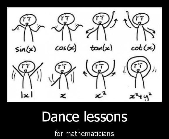 don't be surprised if I start calling out equations the next time I'm on a dance floor.