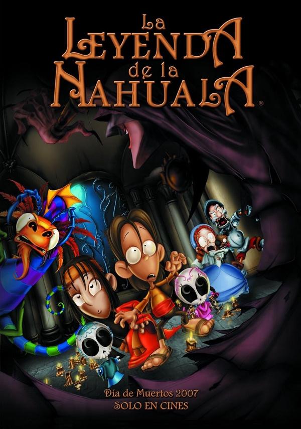 La Leyenda de la Nahuala / 2007