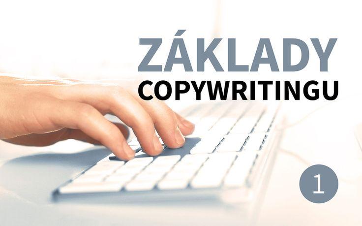 Základy copywritingu, 1. část