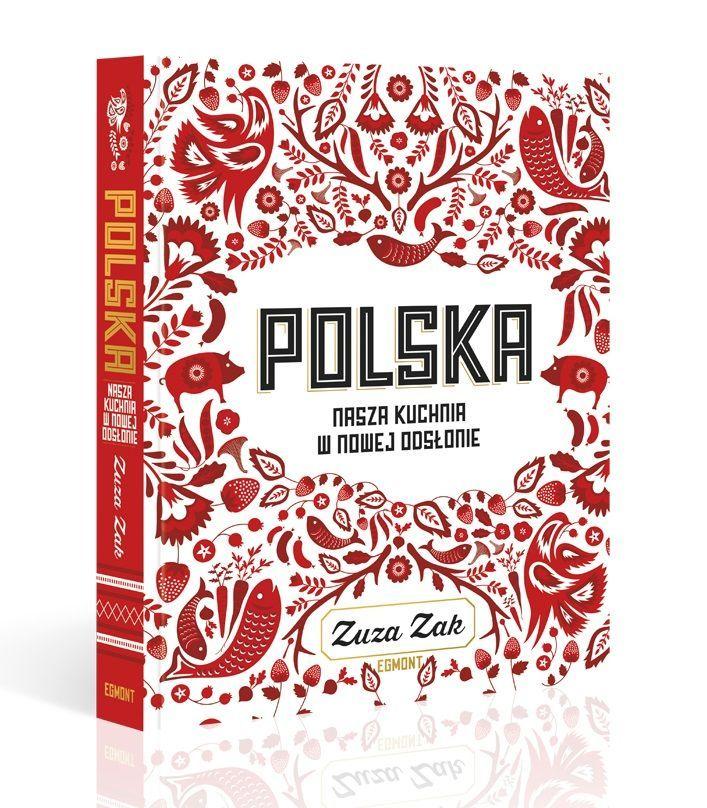 Polska Nasza Kuchnia W Nowej Odslonie Polonia