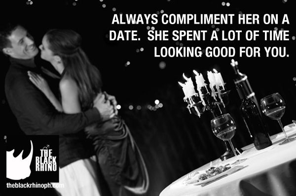 She spent a lot of time getting ready, so a gentleman always compliments. ‪#‎TheBlackRhinoMan‬ ‪#‎DateEtiquette‬
