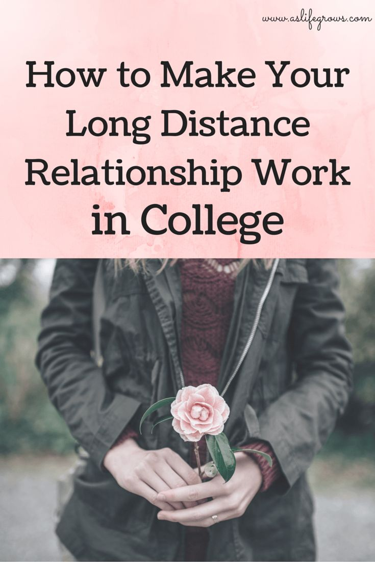 Dating long distance after college