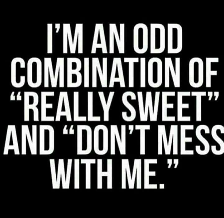 I'm more sweet