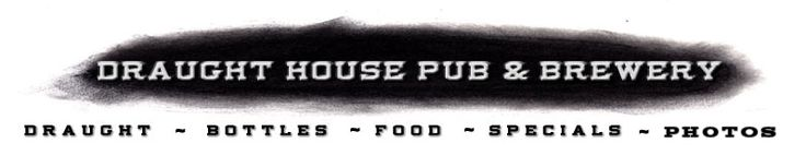 Welcome to The Draught House Pub & Brewery in Austin, TX... Anthony Bourdain