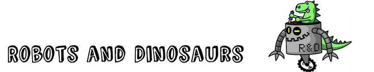 Robots and Dinosaurs - hackspace with cool, expensive and bulky toys