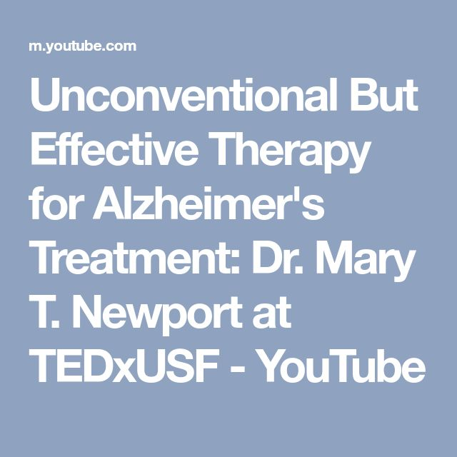 Unconventional But Effective Therapy for Alzheimer's Treatment: Dr. Mary T. Newport at TEDxUSF - YouTube