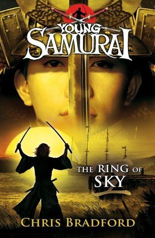 The Ring of Sky: #8 in the Young Samurai Series