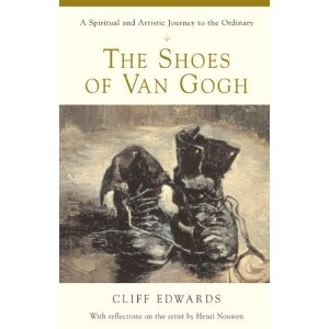 The Shoes of Van Gogh: A Spiritual and Artistic Journey to the Ordinary (Paperback)  http://234.powertooldragon.com/redirector.php?p=0824521420  0824521420