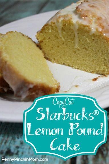 Awesome Starbucks Lemon Pound Cake copycat recipe!!