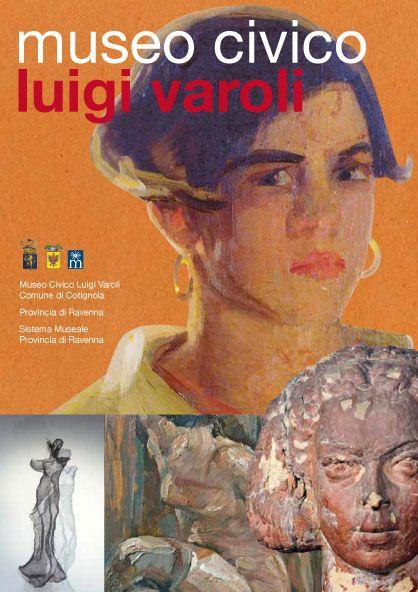 La sezione Luigi Varoli, inaugurata nel 1991, contiene disegni, dipinti, sculture in terracotta, gesso, legno, ferro e cartapesta donati al Comune di Cotignola dalla moglie dell'artista Anna Cortesi.