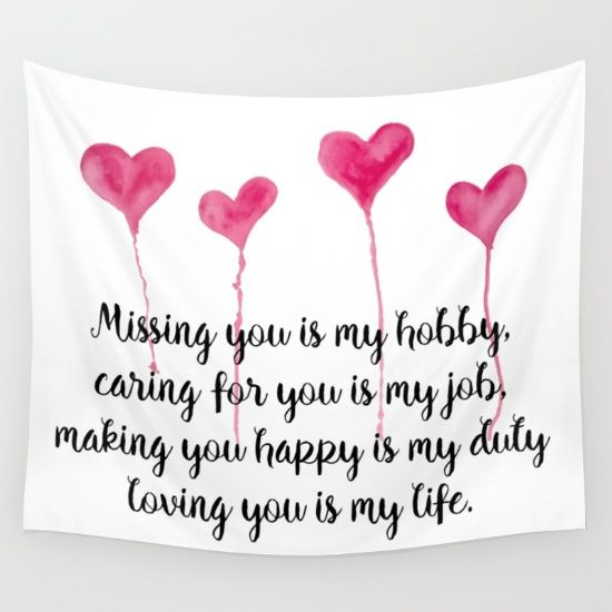 Love Quote for Valentine's Day Wall Tapestry Missing you is my hobby, caring for you is my job, making you happy is my duty, loving you is my live
