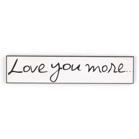 Love You More Plaque #kirklands #thoughtsforthehome