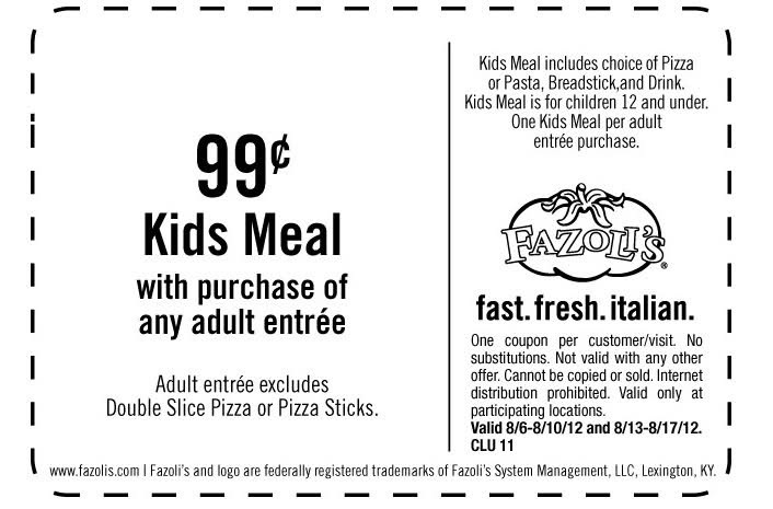 Get $0.99 Kids' Meal With Purchase Of Any Adult Entree In-store Printable Fazoli's Coupon