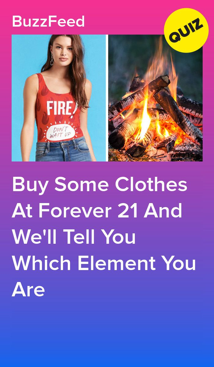 Pick Some Clothes From Forever 21 And We Will Tell You Which Element