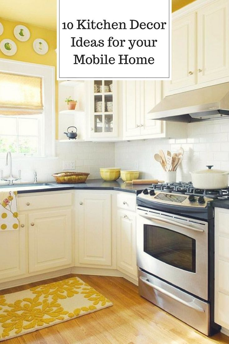 10 Kitchen Decor Ideas For Your Mobile Home Rental Yellow Kitchen Walls Yellow Kitchen Kitchen Cabinet Design