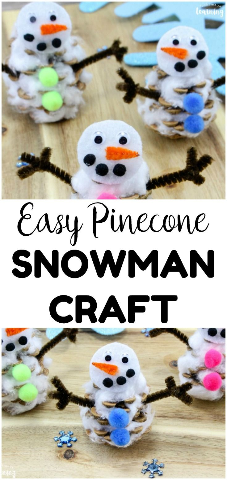 Easy Pinecone Snowman Winter Craft For Kids Snowman Crafts Winter Crafts For Kids Crafts For Kids