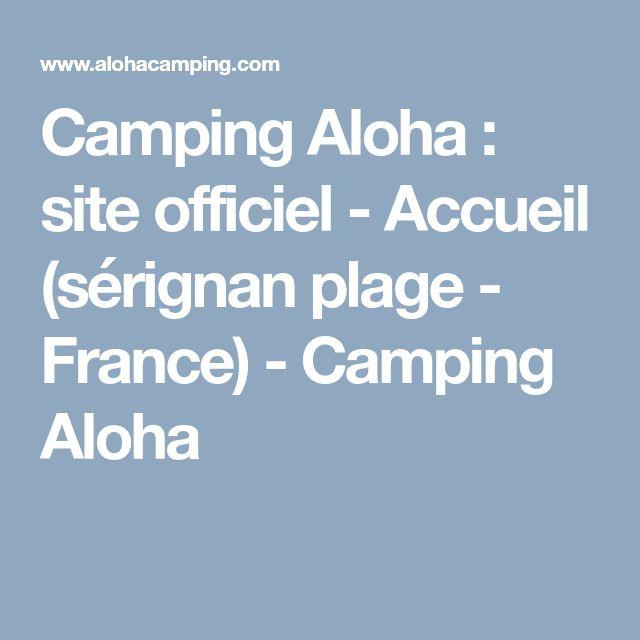 Camping Aloha : site officiel - Accueil (sérignan plage - France) - Camping Aloha