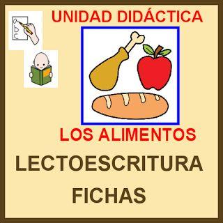 """DIFICULTADES LECTORAS: Lectoescritura: U.D. """"LOS ALIMENTOS"""""""