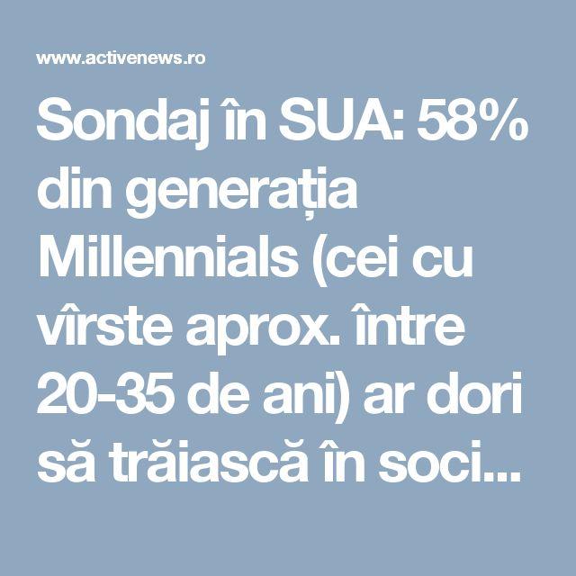 Sondaj în SUA: 58% din generația Millennials (cei cu vîrste aprox. între 20-35 de ani) ar dori să trăiască în socialism, comunism sau fascism   ActiveNews