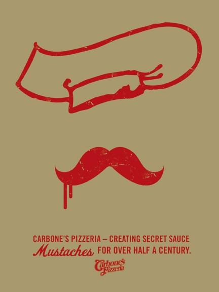 Secret sauce moustaches at Carbones Pizzeria.