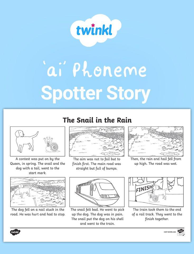 Ai Phoneme Spotter Story Worksheet Phonics Cvc Words Phonics Phonics Activities Ai phonics worksheet