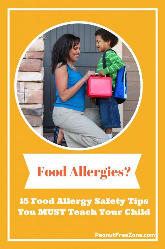 15 Things you must teach your child on food allergy safety www.peanutfreezone.com #nutallergies #peanutallergies