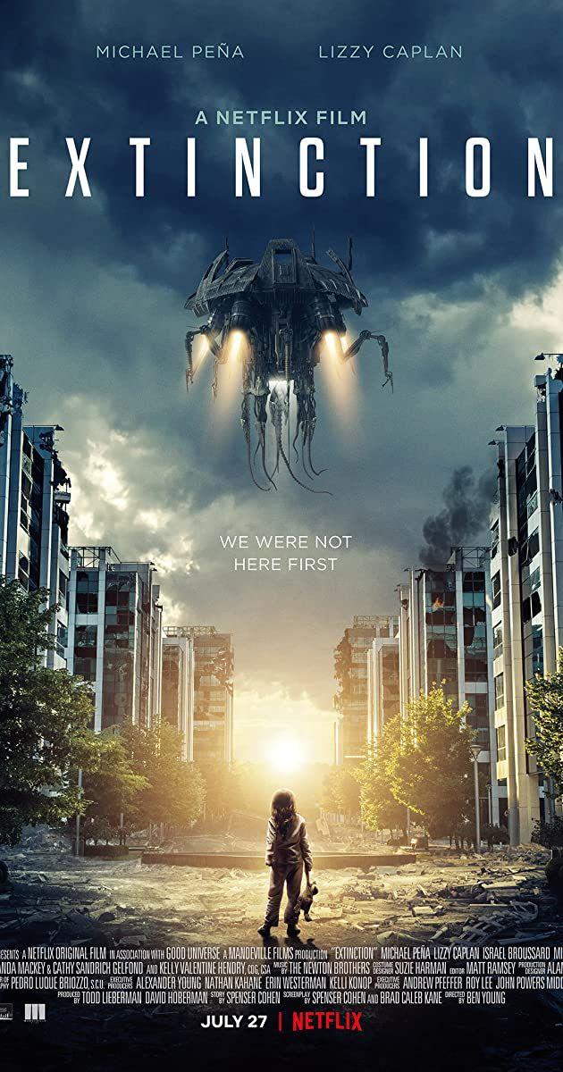 Extinction 2018 Imdb Extinction Movie Full Movies Movies Online