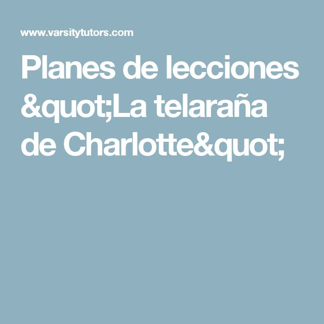 """Planes de lecciones """"La telaraña de Charlotte"""""""