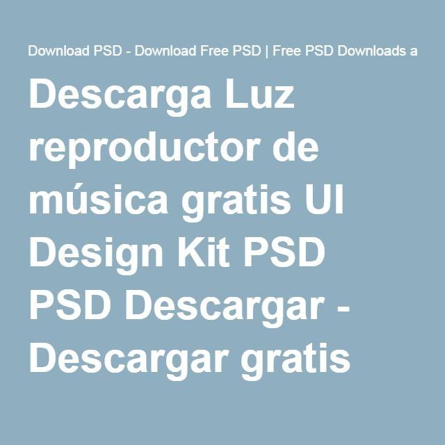 Descarga Luz reproductor de música gratis UI Design Kit PSD PSD Descargar - Descargar gratis PSD Recursos para diseñadores en Downloadpsd.com