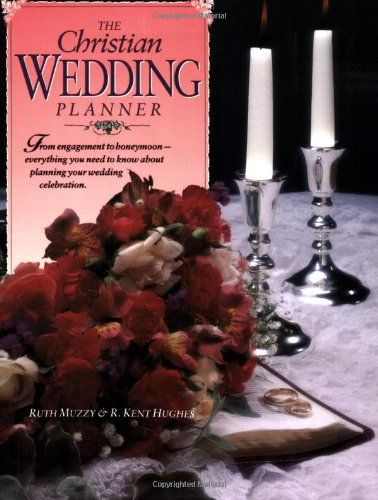 buy now   $19.06  A revision of this popular comprehensive book that includes updated information, expanded budget and ceremony guides, additional work sheets, and a convenient comb binding.ChristianWeddingPlannerRuth MuzzyR. Kent Hughes