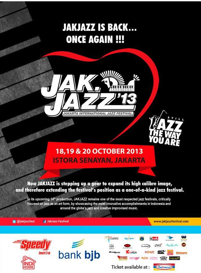 #eventjazz Jakarta Internasional Jazz Festival 2013. 18, 19, 20 Oktober 2013. Istora Senayan Jakarta.
