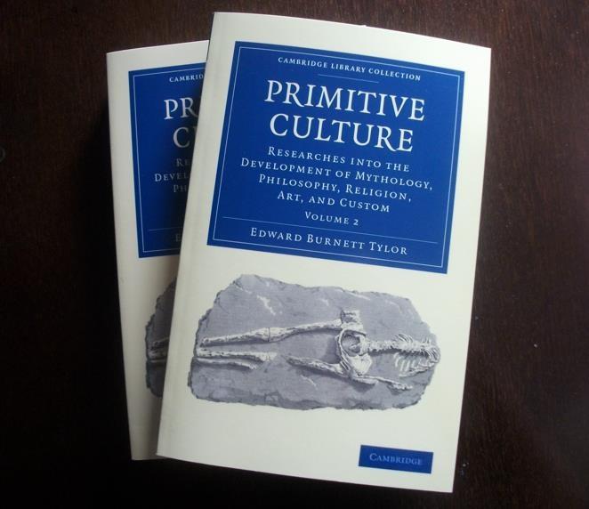 """Primitive culture"". Edward Burnett Tylor"