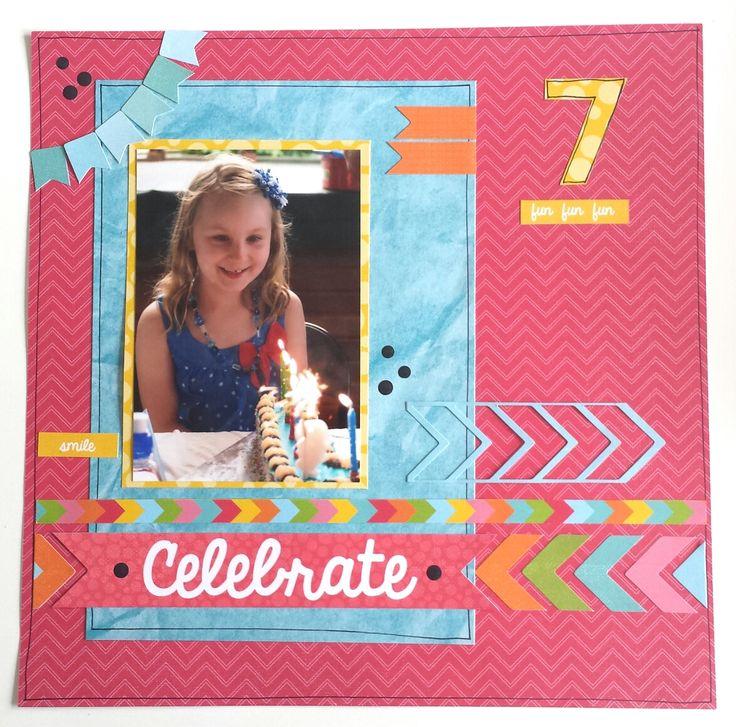 'Celebrate' layout Amanda Baldwin Design Team  member Kaisercraft new 'POP' Collection - Wendy Schultz ~ Scrapbook Pages 1.