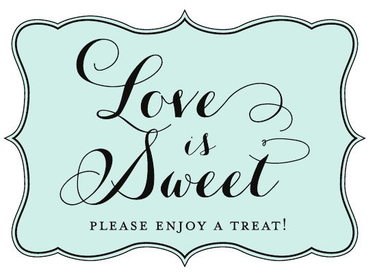 The 25+ best Candy bar signs ideas on Pinterest | Candy table ...