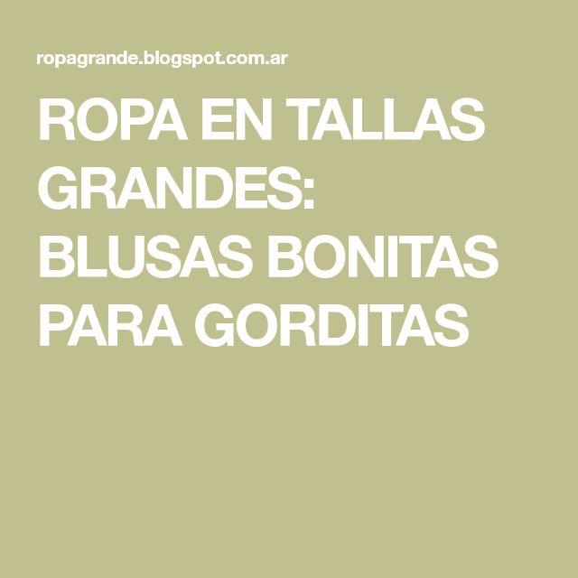 ROPA EN TALLAS GRANDES: BLUSAS BONITAS PARA GORDITAS