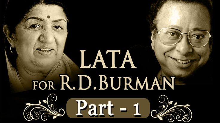 Lata Mangeshkar for R.D Burman Jukebox 1 - Top 10 Lata & R.D.Burman Songs
