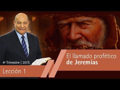 Pastor Bullón - Lección 1 - El llamado profético de Jeremías - Escuela S...