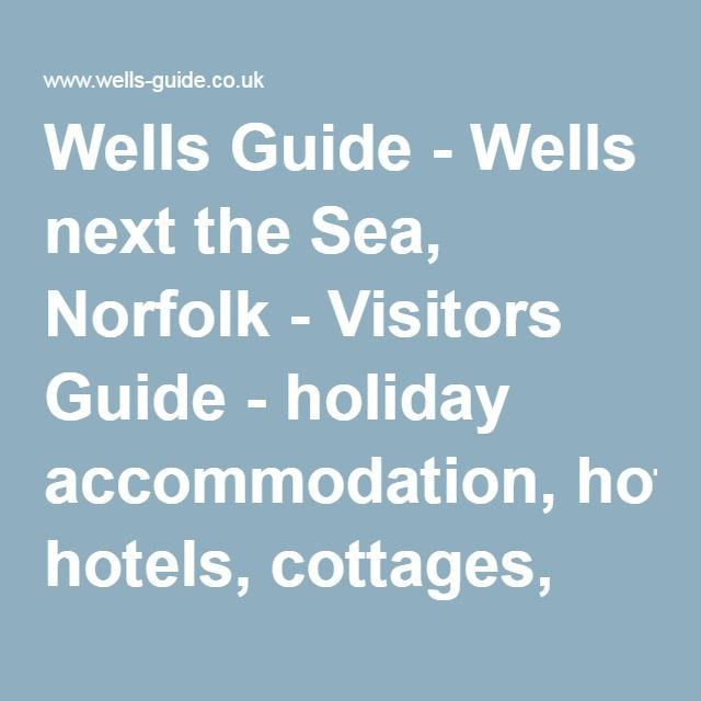 Wells Next The Sea Hotels Guest Houses