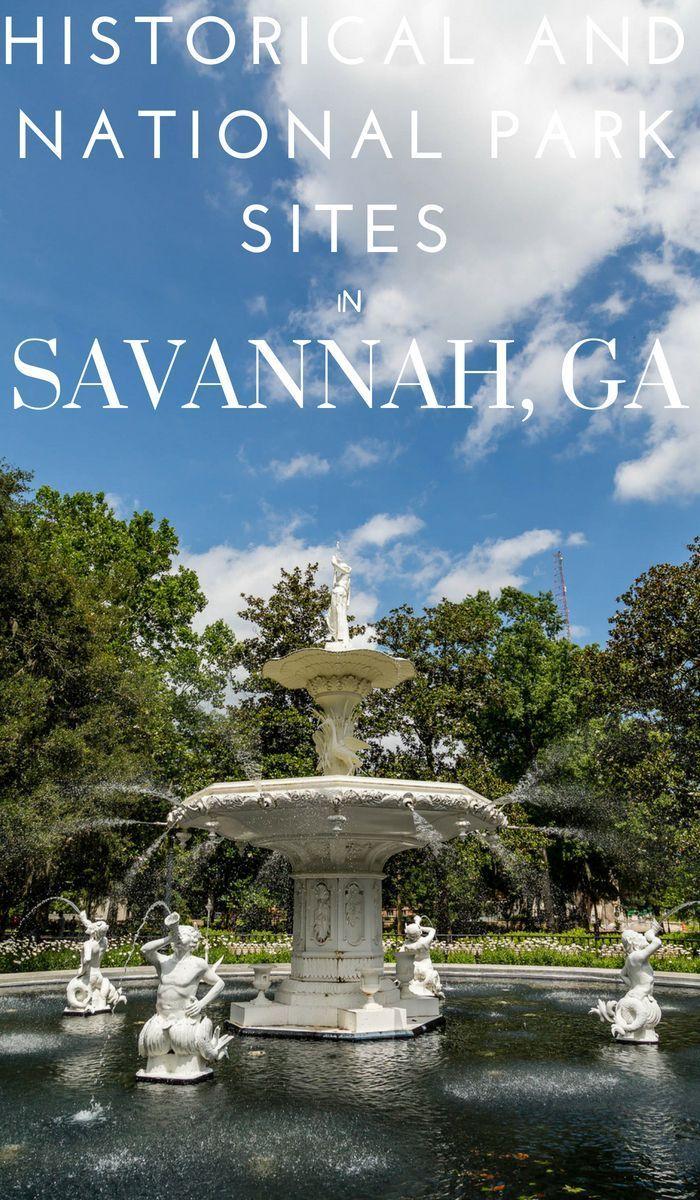 Savannah Historical Sites And National Park Sites Savannah Chat National Parks Travel Savannah