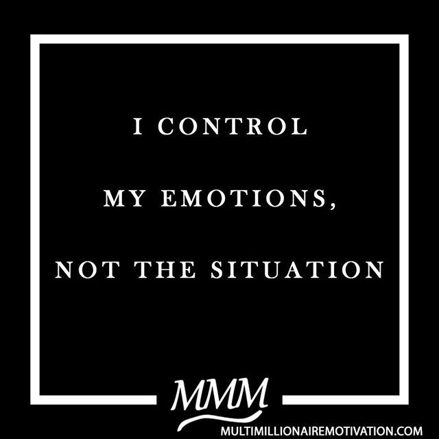 Control Your Emotions Or Else You Will Let Your Situation And Circumstances Do It For You B Emotional Intelligence Quotes Self Control Quotes Emotional Quotes