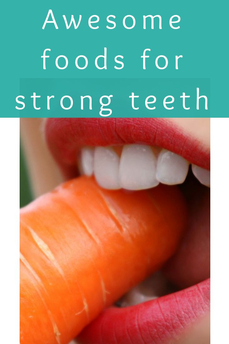 Awesome foods for strong teeth food for strong bones