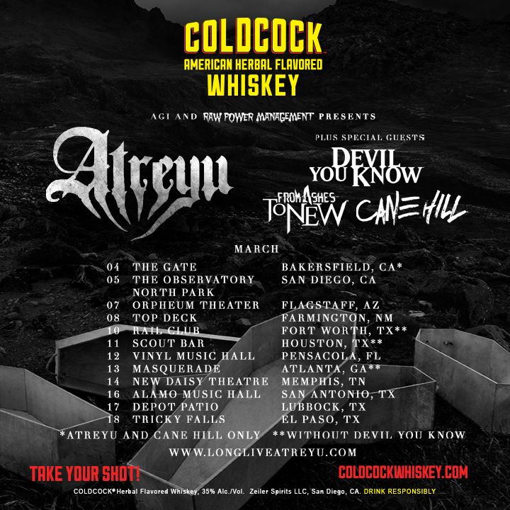 Atreyu Hits the Road This March, Fueled by Coldcock Whiskey –   ATREYU Hits the Road This March, Fueled by COLDCOCK WHISKEY Kicking off March 4th in Bakersfield, CA www.coldcockwhiskey.com   This March, SoCal metalcore band ATREYU will be trekking through the US in the COLDCOCK Whiskey Tour Bus, heading out with Devil You Know and From Ashes to New on a tour that... #atreyu #coldcockwhiskey
