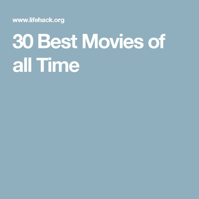 30 Best Movies of all Time