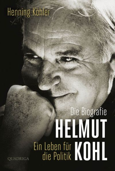 Helmut Kohl | Henning Köhler | Quadriga | Biografie | Hardcover | Ist er nun einer der ganz Großen oder nicht? An der Bedeutung Helmut Kohls scheiden sich die Geister. Wer also ist dieser Mann? Eine Neubewertung.